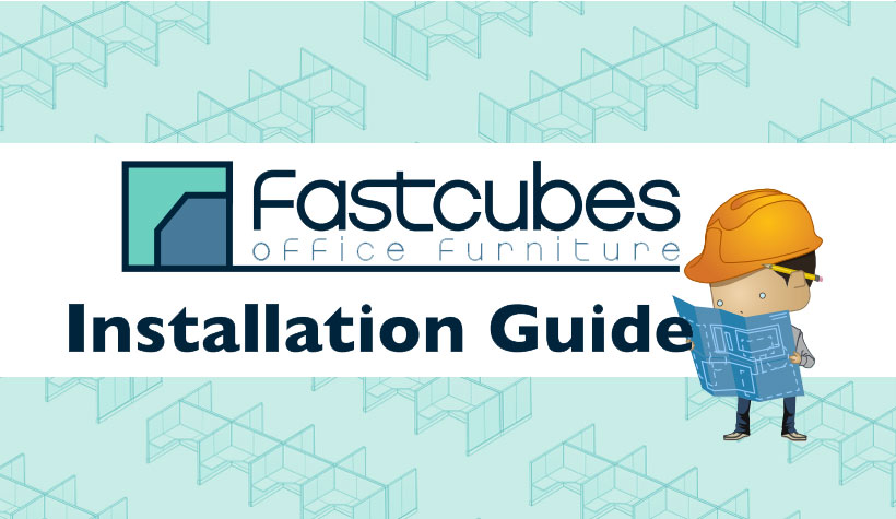Want to purchase our Fastcubes Office Furniture products, but have your own installation team? Download the Fastcubes Cubicle Installation Guide! It's FREE!